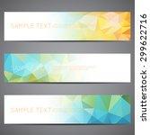 modern vector banners polygonal ... | Shutterstock .eps vector #299622716