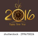 happy new year 2016   old clock | Shutterstock .eps vector #299670026