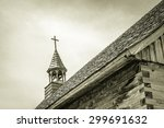 old wooden church. steeple of a ... | Shutterstock . vector #299691632