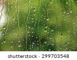 rain drops on window with green ...   Shutterstock . vector #299703548