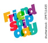 beautiful typography friendship ... | Shutterstock .eps vector #299711435