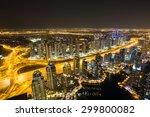 dubai marina by night. dubai... | Shutterstock . vector #299800082