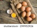 Fresh Farm Eggs On A Wooden...