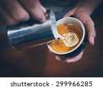 how to make coffee latte art | Shutterstock . vector #299966285