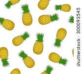 seamless pattern of  pineapple  ... | Shutterstock .eps vector #300093545