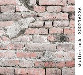 old brick wall in a background... | Shutterstock . vector #300216236