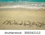 the inscription on the sand... | Shutterstock . vector #300262112