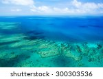 aerial view of a great barrier... | Shutterstock . vector #300303536