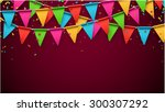 celebrate banner. party flags... | Shutterstock .eps vector #300307292