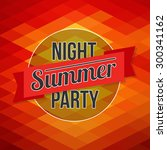 summer night party vector... | Shutterstock .eps vector #300341162