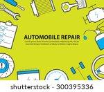 car service  garage  equipment... | Shutterstock .eps vector #300395336