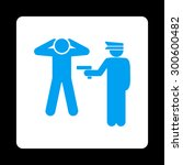 arrest icon. this flat rounded... | Shutterstock . vector #300600482