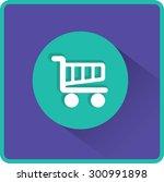 flat vector cart icon | Shutterstock .eps vector #300991898