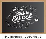 welcome back to school message...   Shutterstock .eps vector #301070678
