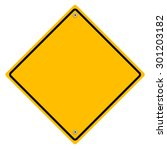 yellow  warning sign. | Shutterstock .eps vector #301203182