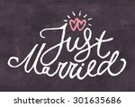just married. chalkboard sign. | Shutterstock .eps vector #301635686