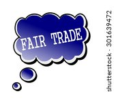 fair trade white stamp text on... | Shutterstock . vector #301639472