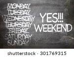 yes    weekend written on a... | Shutterstock . vector #301769315