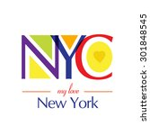 my love new york typography  t...   Shutterstock .eps vector #301848545