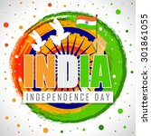 india happy independence day...   Shutterstock .eps vector #301861055