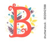 the letter b. bright floral... | Shutterstock .eps vector #302042588