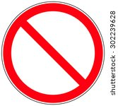 prohibition   forbidden sign.... | Shutterstock .eps vector #302239628