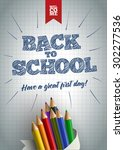 welcome back to school poster... | Shutterstock .eps vector #302277536