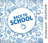 back to school. a white... | Shutterstock .eps vector #302393198
