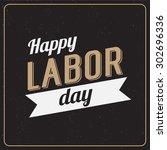 vector illustration labor day a ... | Shutterstock .eps vector #302696336