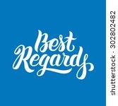 best regards hand lettering.... | Shutterstock .eps vector #302802482