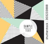 abstract triangle design with... | Shutterstock .eps vector #303233888