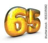 sixty five years old. sixty... | Shutterstock . vector #303235082