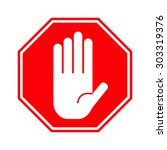 red stop hand sign | Shutterstock . vector #303319376
