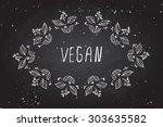 vegan   hand sketched frame on... | Shutterstock .eps vector #303635582