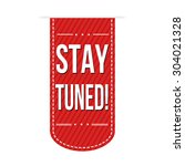 stay tuned grunge rubber stamp... | Shutterstock .eps vector #304021328