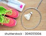 shuttlecock and badminton...   Shutterstock . vector #304055006