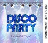 disco background. disco party | Shutterstock .eps vector #304178102