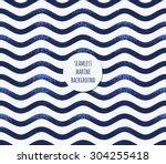 retro marine background. grunge ... | Shutterstock .eps vector #304255418