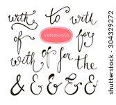 hand lettered ampersands and... | Shutterstock .eps vector #304329272