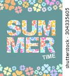 summer time graphic... | Shutterstock . vector #304335605