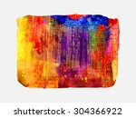 bright watercolor  stain with... | Shutterstock .eps vector #304366922