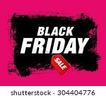 black friday. sale | Shutterstock .eps vector #304404776