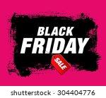 black friday. sale | Shutterstock .eps vector #304404776