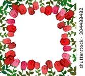 frame of roses. red background... | Shutterstock .eps vector #304488482