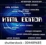 html editor meaning hypertext... | Shutterstock . vector #304489685