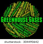 greenhouse gases indicating... | Shutterstock . vector #304490642