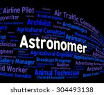 astronomer job meaning star... | Shutterstock . vector #304493138