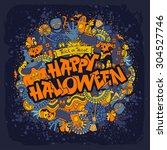 happy halloween retro styled... | Shutterstock .eps vector #304527746