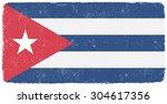 grunge cuba flag.cuban flag... | Shutterstock .eps vector #304617356