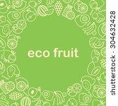 fruit background | Shutterstock .eps vector #304632428